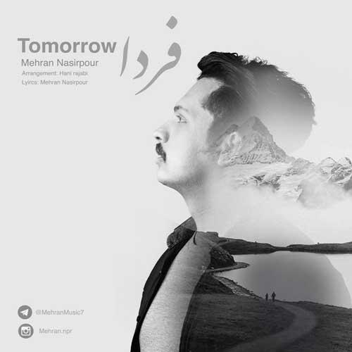 دانلود آهنگ جدید مهران نصیرپور فردا